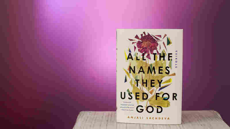 In 'All The Names They Used For God,' The Magical Meets The Harrowing