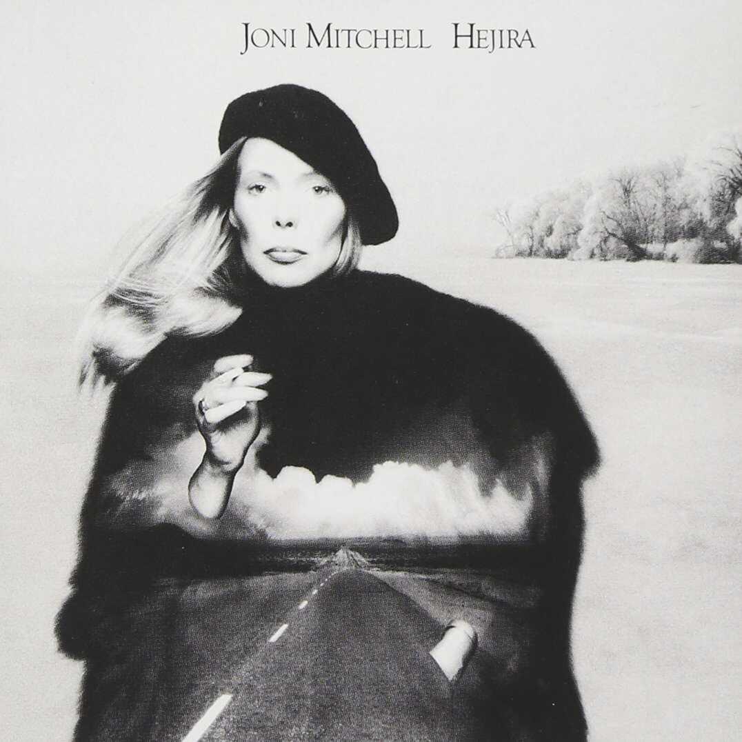 Hejira by Joni Mitchell