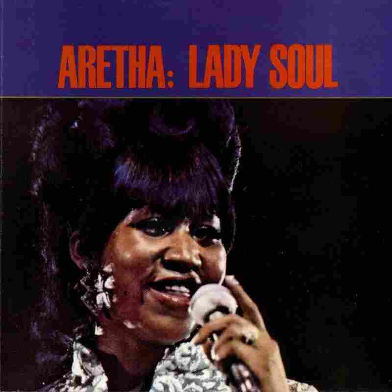 Lady Soul, Aretha Franklin
