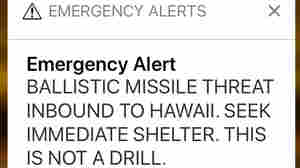 FCC On Hawaii's Bogus Alert: Don't Say 'This Is Not A Drill' During Drills
