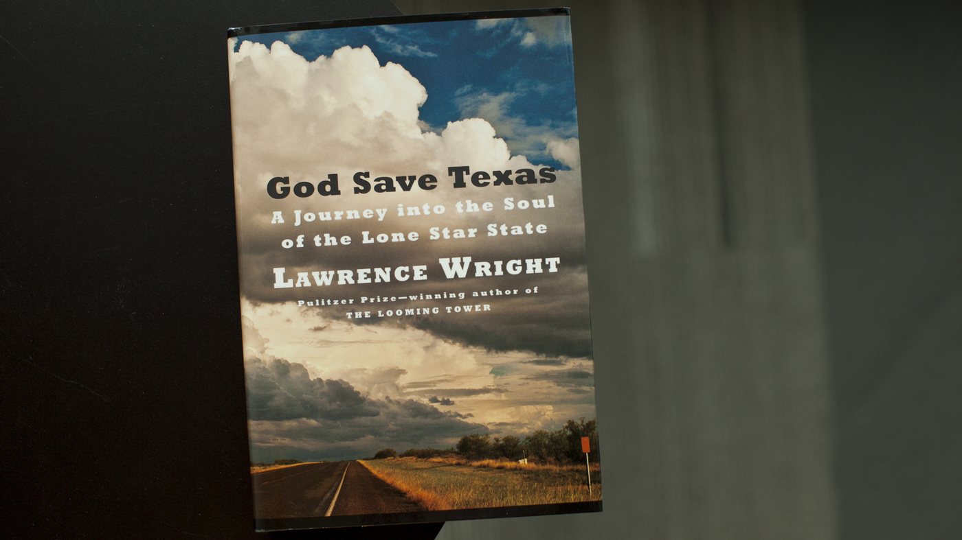 'God Save Texas' Is Essential Reading For Everyone — Even Non-Texans