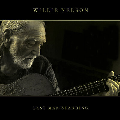 Willie Nelson, Last Man Standing