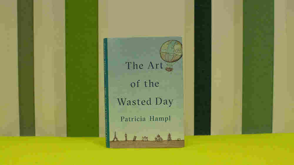'Art Of The Wasted Day' Makes A Case For Letting The Mind Wander