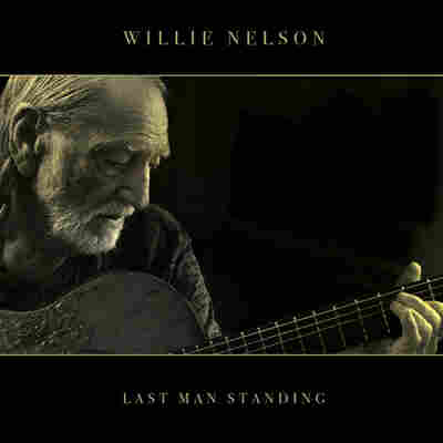 First Listen: Willie Nelson, 'Last Man Standing'