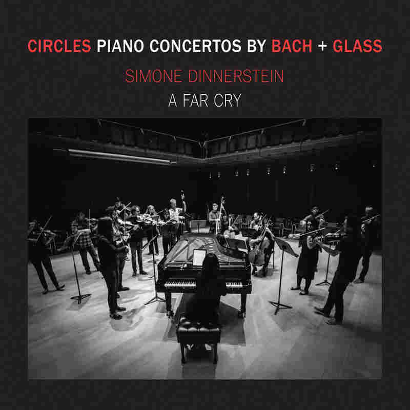 Simone Dinnerstein & A Far Cry, Circles: Piano Concertos by Bach & Glass