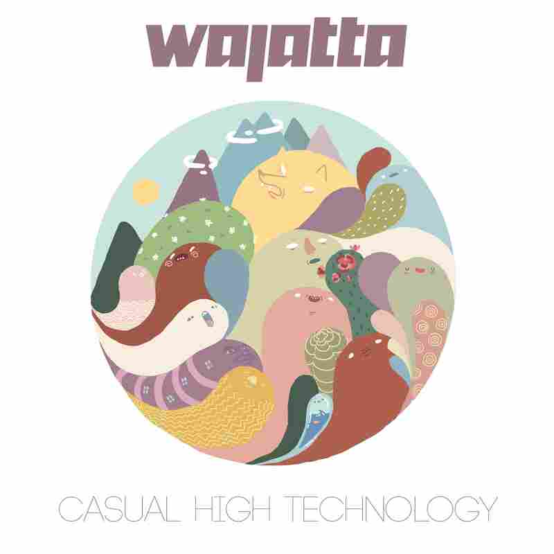 Wajatta, Casual High Technology