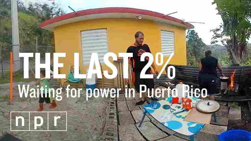 Restoring Power To Puerto Rico's Last 2 Percent
