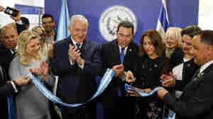 Guatemala, Following The U.S., Opens Its Own Embassy In Jerusalem