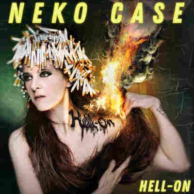 First Listen: Neko Case, 'Hell-On'