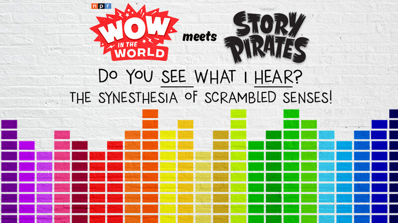 Wow in the World + The Story Pirates in Do You SEE What I