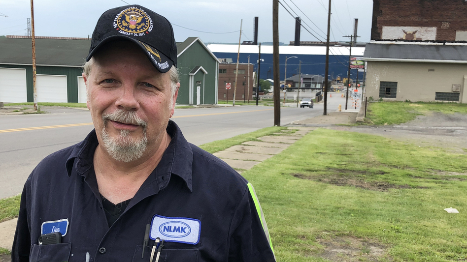 Dan Moore voted for President Trump and says he does not regret his vote even though his job may be in limbo because of the steel tariffs. (Asma Khalid/ NPR)