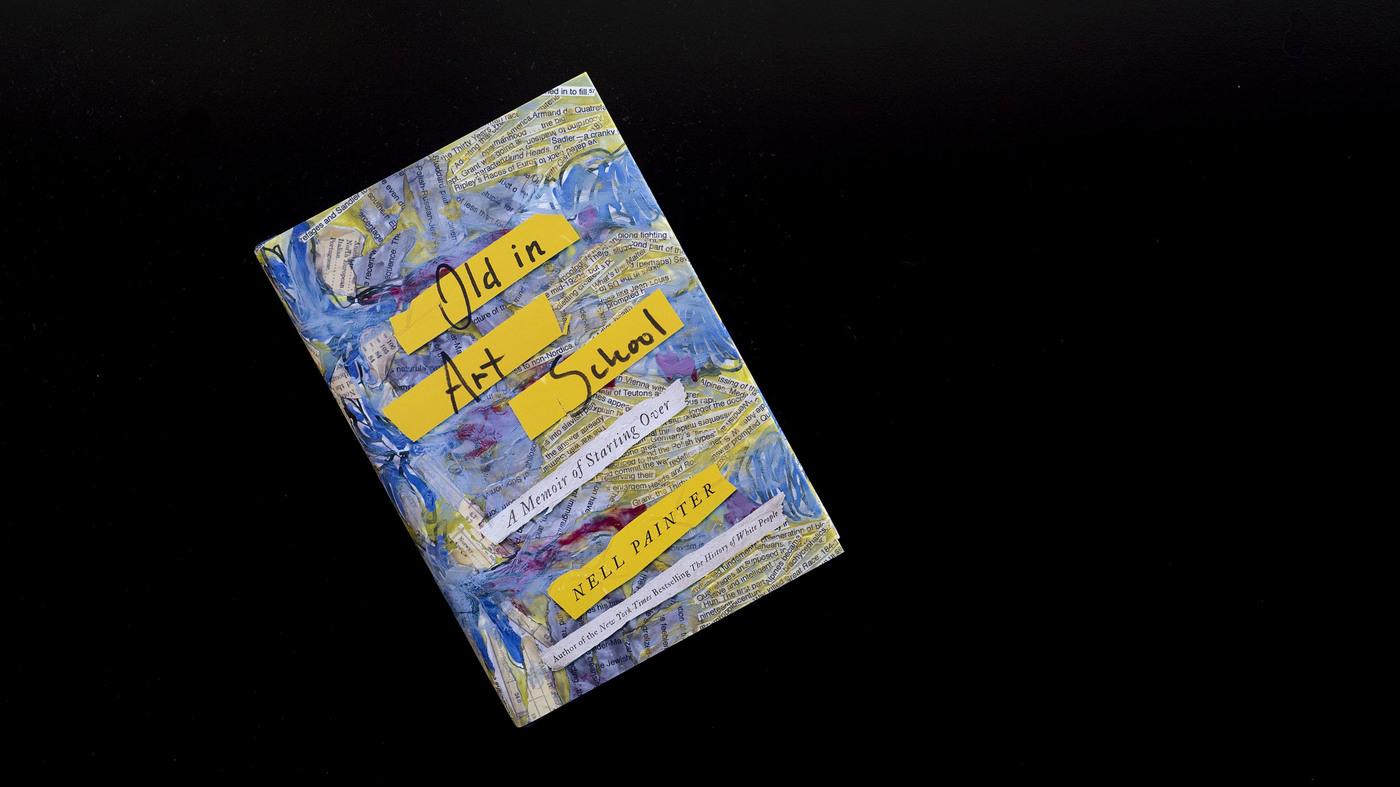 Old In Art School': An MFA Inspires A Memoir Of Age : NPR