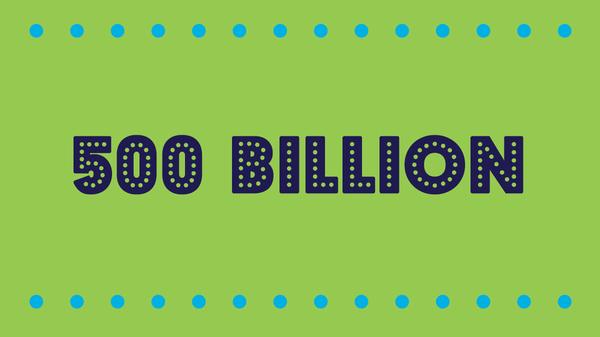 500 Billion