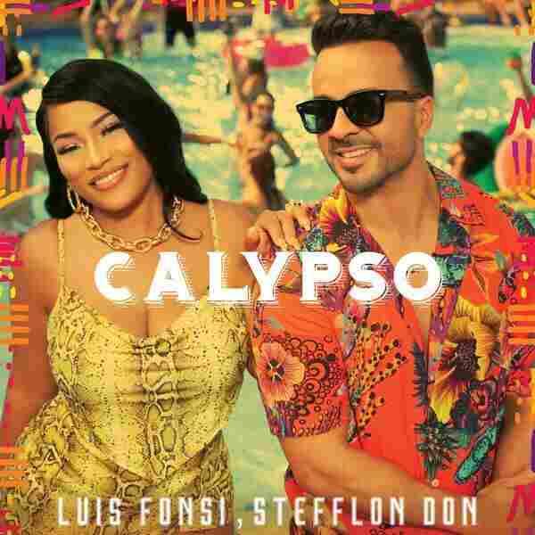 "Luis Fonsi feat. Stefflon Don, ""Calypso"""