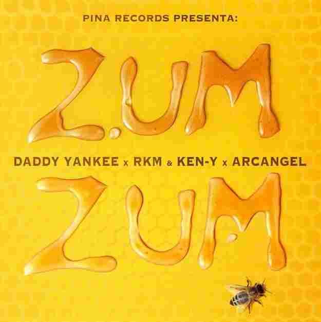 """Daddy Yankee, RKM, Ken-Y & Arcangel, """"Zum Zum"""""""