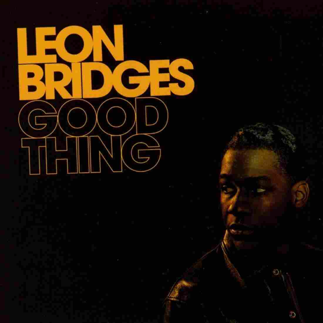 LeonBridges, Good Thing