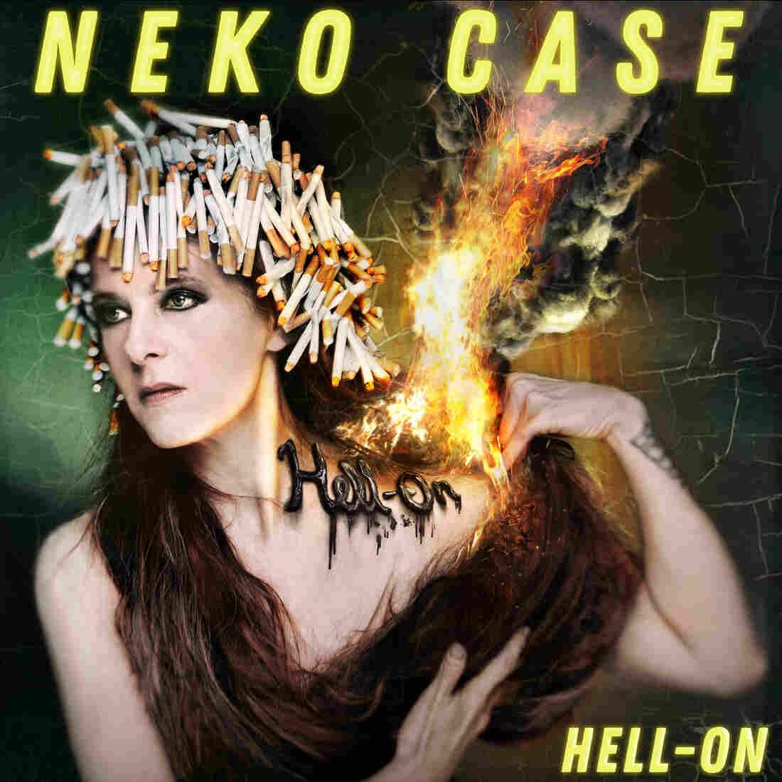 Neko Case, Hell-On