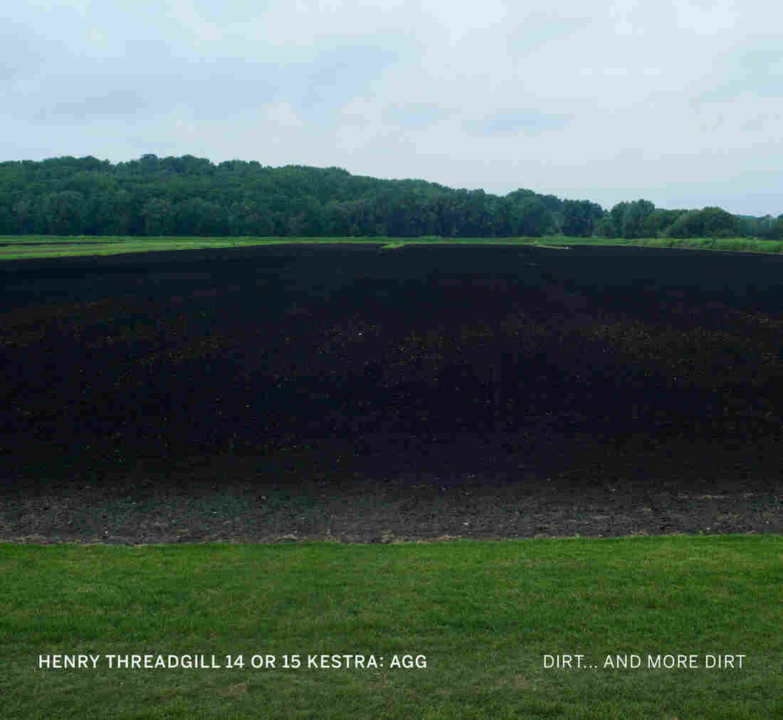 Henry Threadgill 14 or 15 Kestra: Agg, Dirt... And More Dirt