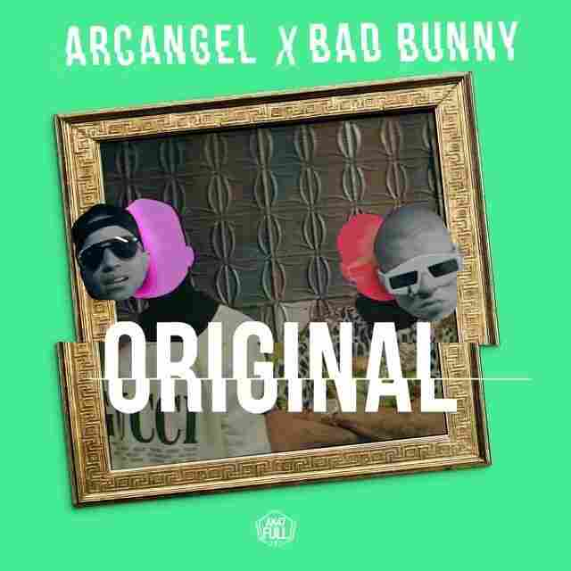 "Arcangel feat. Bad Bunny, ""Original"""