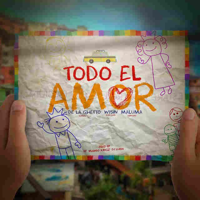 """De La Ghetto feat. Maluma & Wisin, """"Todo El Amor"""""""