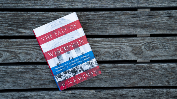 'The Fall Of Wisconsin' Puts The State's 2016 Presidential Choice In Context