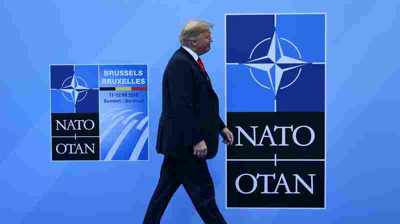 Trump's Harsh Words For NATO Meet With Pushback From Republicans And Democrats