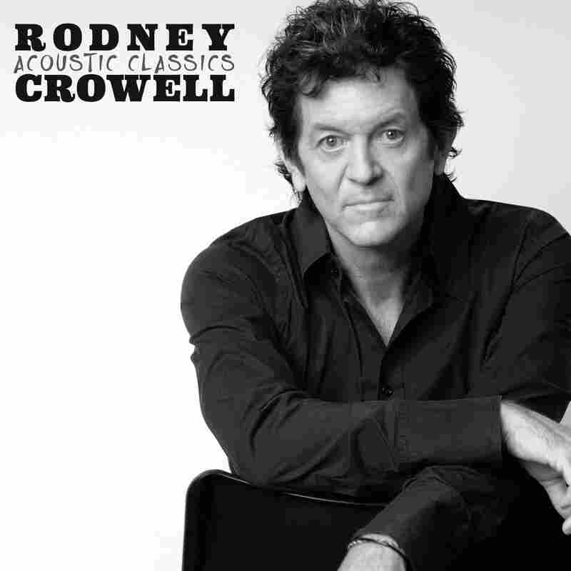 Rodney Crowell, Acoustic Classics
