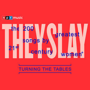 Stream NPR Music's List Of The 200 Greatest Songs By 21st Century Women+