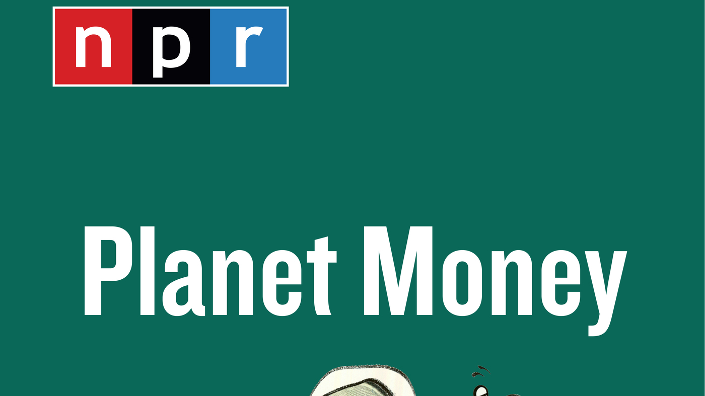 Planet Money : NPR