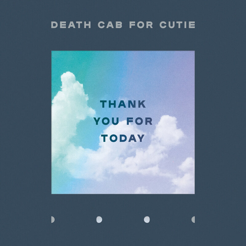 Image result for Death Cab For Cutie - Thank You For Today