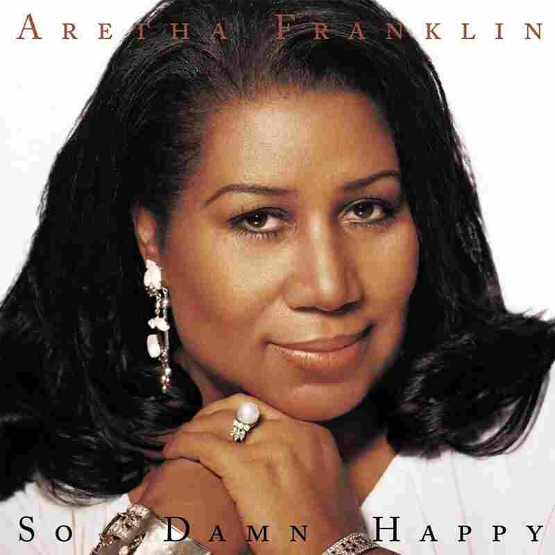 Aretha Franklin, So Damn Happy