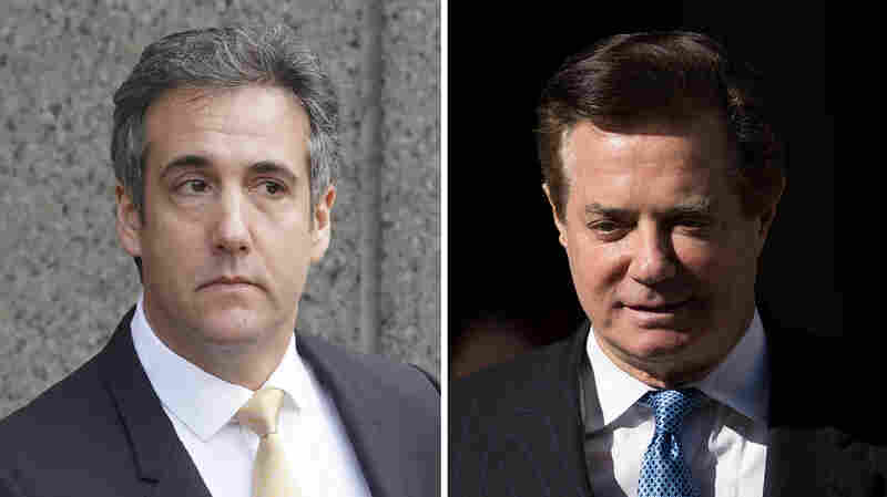 Guilty: 6 Takeaways From Manafort's And Cohen's Big Day