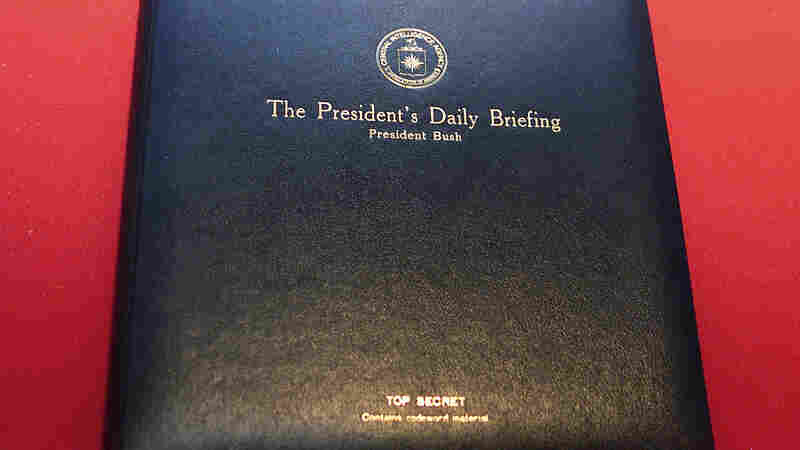 Sept. 11 Revealed The Importance And Limits Of The President's Daily Briefing