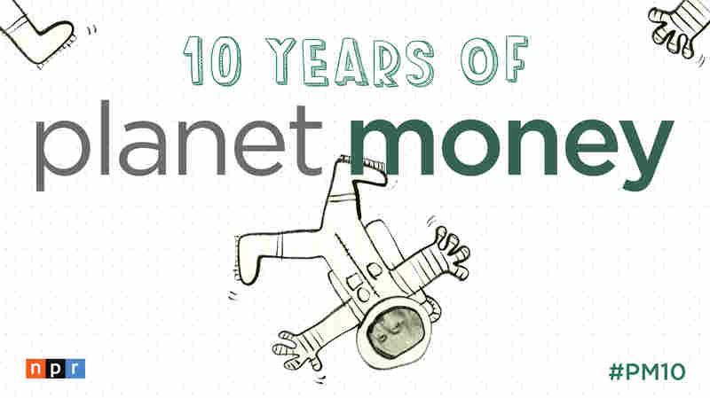 Happy 10th Anniversary Planet Money!