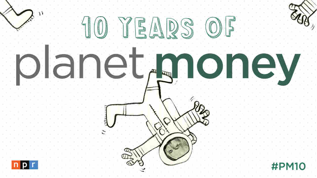 Planet Money Celebrates 10 Years