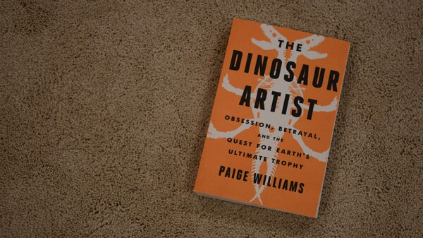 'The Dinosaur Artist' Dusts Off The Debate Over Who Should Own Fossils
