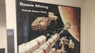 A poster on the wall at the Colorado School of Mines commemorates the new Space Resources program.
