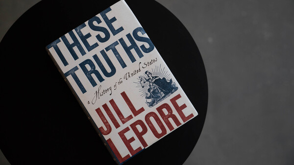 'These Truths' Looks At America Through The Promises Of Its Beginning