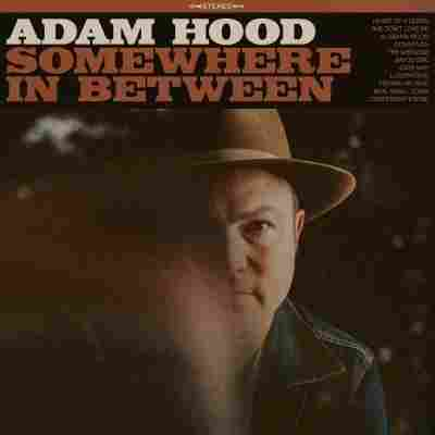 Adam Hood, Somewhere In Between