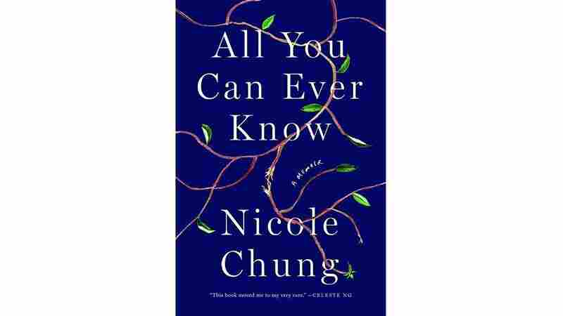 'All You Can Ever Know' Offers A Personal Account Of Transracial Adoption
