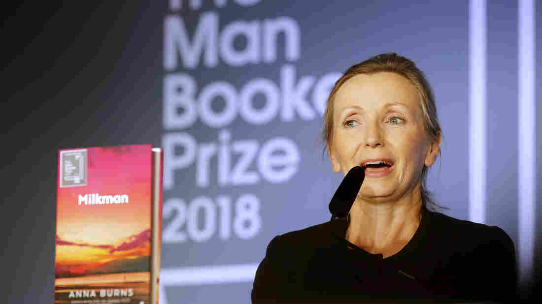 Man Booker Prize For Fiction Goes To 'Milkman' By Anna Burns
