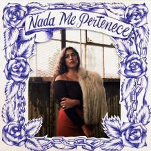 "La Doña, ""Nada Me Pertenece"""