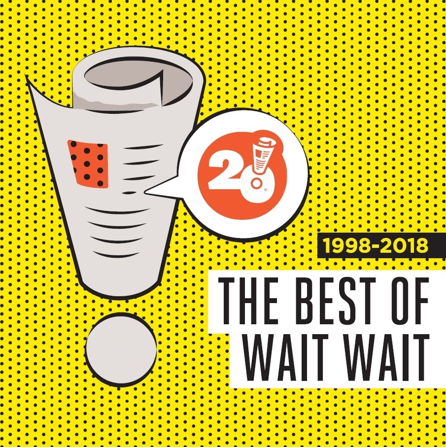 'Wait Wait' Celebrates 20 Years With Best Of Album
