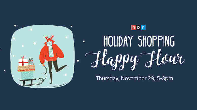 NPR's Holiday Shopping Happy Hour