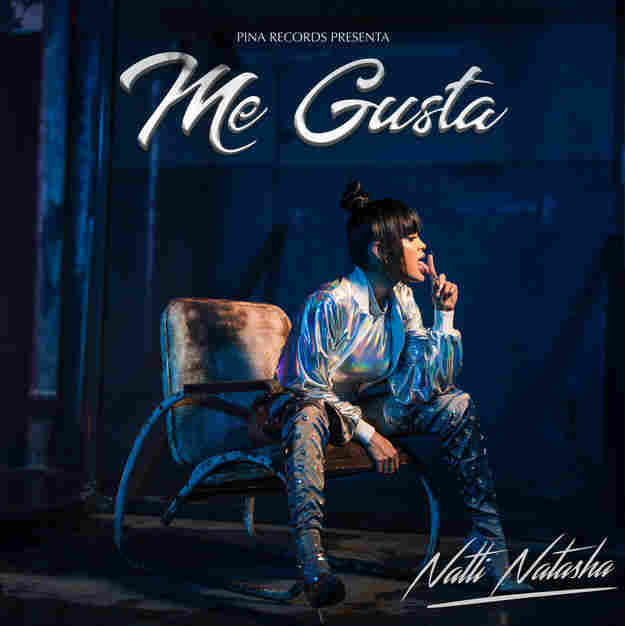 """Natti Natasha, """"Me Gusta"""""""