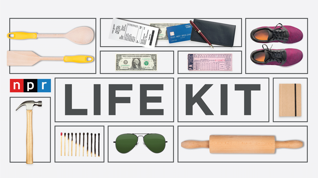 Life Kit, a new family of podcasts from NPR, will give listeners practical information and guidance to help them navigate life's big and small decisions.