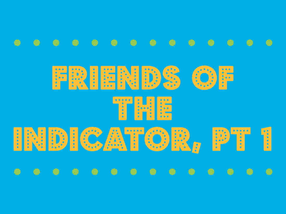 Friends of The Indicator