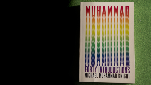Muhammad: Forty Introductions  Isn t Setting Out To Satisfy