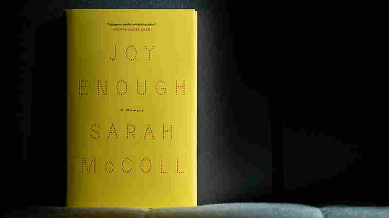 'Joy Enough' Recalls A Daughter's All-Encompassing Love For Her Mother