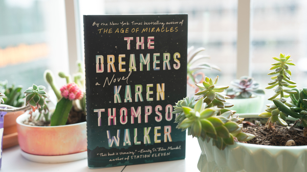 The Dreamers, by Karen Thomson Walker